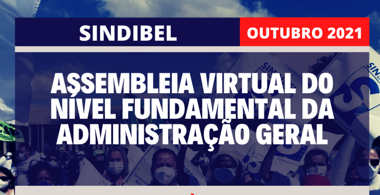 ASSEMBLEIA VIRTUAL DO NÍVEL FUNDAMENTAL DA ADMINISTRAÇÃO GERAL